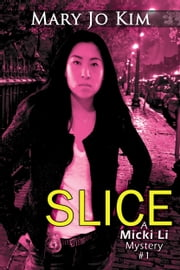 Slice ebook by Mary Jo Kim
