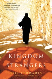 Kingdom of Strangers - A Novel ebook by Zoë Ferraris