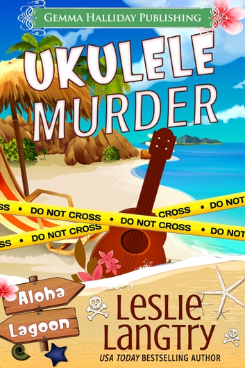 Ukulele Murder ebook by Leslie Langtry