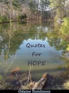 Quotes For Hope ebook by Odaine Tomlinson