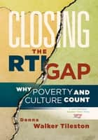 Closing the RTI Gap ebook by Donna Walker-Tileston