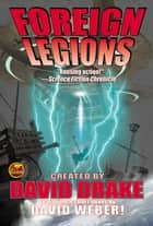 Foreign Legions ebook by Eric Flint, Eric Flint