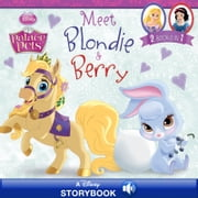 Palace Pets: Meet Blondie and Berry - A Disney Read-Along | 2 Books in 1! ebook by Disney Book Group