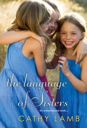 The Language of Sisters ebook by Cathy Lamb