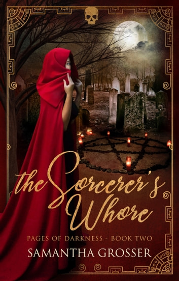 The Sorcerer's Whore ebook by Samantha Grosser