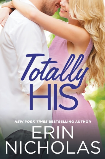 Totally His ebook by Erin Nicholas