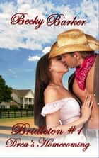 Drea's Homecoming - Bridleton, #1 ebook by Becky Barker