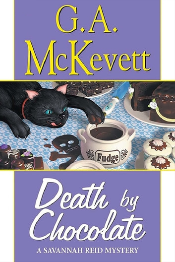 Death By Chocolate eBook by G. A. McKevett