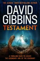 Testament ebook by David Gibbins