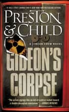 Gideon's Corpse ebook by Douglas Preston, Lincoln Child