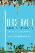 Ilustrado ebook by Miguel Syjuco