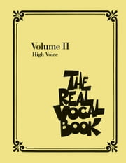 The Real Vocal Book - Volume II (Songbook) - High Voice ebook by Hal Leonard Corp.