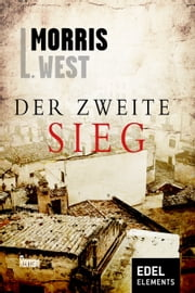 Der zweite Sieg ebook by Morris L. West
