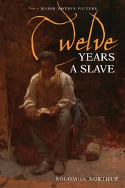 Twelve Years a Slave (Illustrated) (Inkflight) - Narrative of Solomon Northup ebook by Solomon Northup,N. Orr