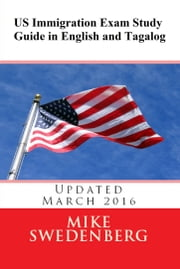 US Immigration Exam Study Guide in English and Tagalog ebook by Mike Swedenberg