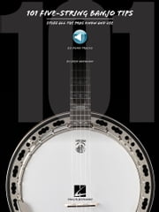 101 Banjo Tips - Stuff All the Pros Know and Use ebook by Fred Sokolow