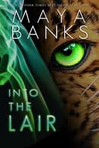 ebook Into the Lair de Maya Banks
