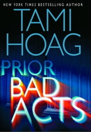 Prior Bad Acts ebook by Tami Hoag
