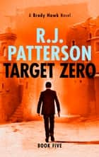 Target Zero ebook by R.J. Patterson