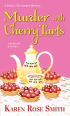 Murder with Cherry Tarts ebook by Karen Rose Smith