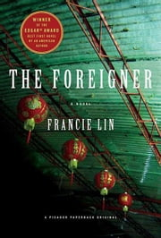The Foreigner - A Novel ebook by Francie Lin