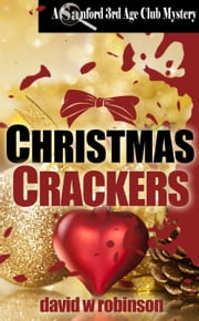 Christmas Crackers ebook by David W Robinson