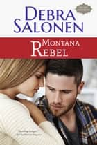 Montana Rebel ebook by Debra Salonen