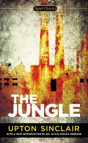 The Jungle ebook by Upton Sinclair,Barry Sears,Alicia Mischa Renfroe