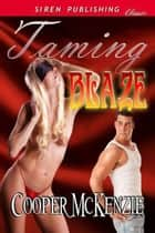 Taming Blaze ebook by McKenzie, Cooper