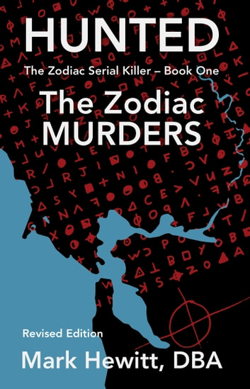 Hunted - The Zodiac Murders - Revised Edition ebook by Mark Hewitt