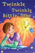 Twinkle Twinkle Little Star eBook by T S Cherry, Books Tiil