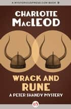 Wrack and Rune ebook by Charlotte MacLeod