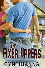 The Fixer-Uppers ebook by Cynthianna