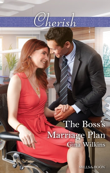 The Boss's Marriage Plan ebook by Gina Wilkins