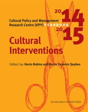 Cultural Interventions ekitaplar by Research Centre (KPY), Kevin Robins, Yasemin Şeyben