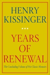 Years of Renewal ebook by Henry Kissinger