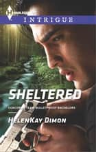 Sheltered ebook by HelenKay Dimon