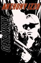 Getaway ebook by Anthony Izzo
