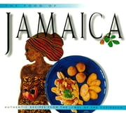 Food of Jamaica - Authentic Recipes from the Jewel of the Caribbean ebook by John DeMers, Eduardo Fuss