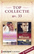 Topcollectie 33 (6-in-1) - Macht & verleiding ; Veroverd door de miljonair ebook by Helen Bianchin, Julia James, Sara Craven,...
