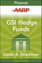 AARP Getting Started in Hedge Funds ebook by Daniel A. Strachman