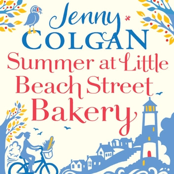 Summer at Little Beach Street Bakery - W&H Readers Best Feel-Good Read audiobook by Jenny Colgan