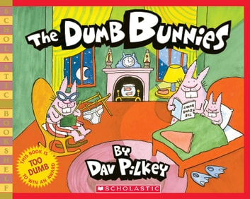 Dumb Bunnies ebook by Dav Pilkey
