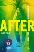 After. Abans d'ella (Sèrie After 0) (Edició en català) eBook by Anna Todd, Esther Roig Giménez