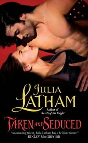 Taken and Seduced ebook by Julia Latham