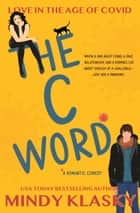The C Word ebook by Mindy Klasky