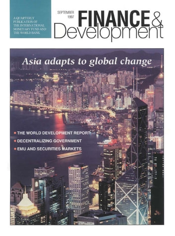 Finance & Development, September 1997 ebook by International Monetary Fund. External Relations Dept.