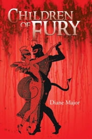 Children of Fury ebook by Diane Major