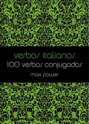 Verbos italianos ebook by Max Power