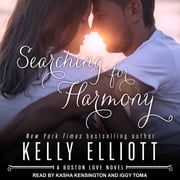 Searching for Harmony audiobook by Kelly Elliott
